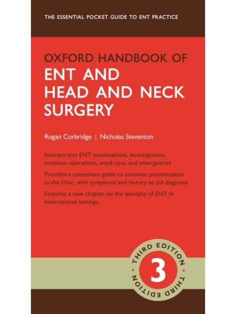 Oxford Handbook of ENT and Head and Neck Surgery